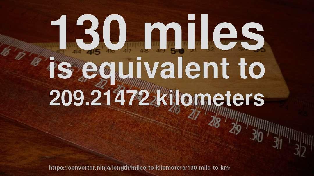130 miles to km