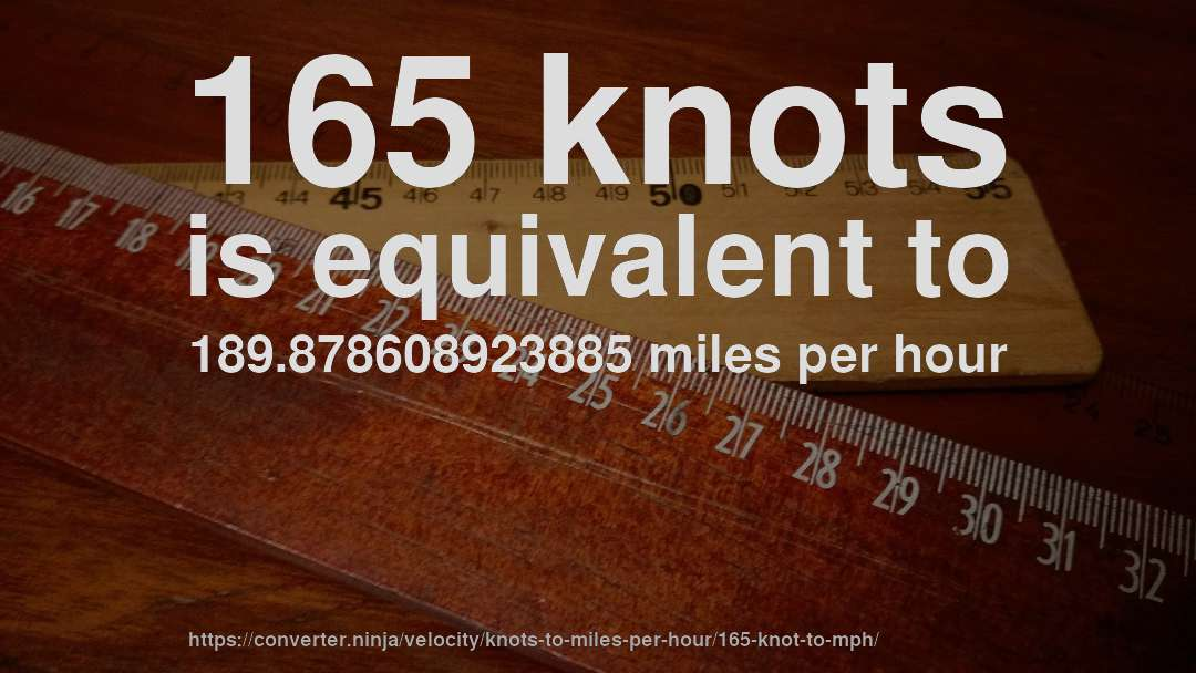 How Fast Is 165 Knots In Miles Per Hour