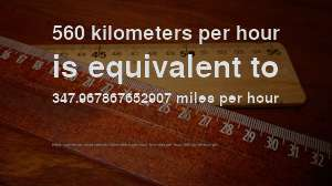 560 km hr to mph how fast is 560 kilometers per hour in miles per hour convert how fast is 560 kilometers per hour