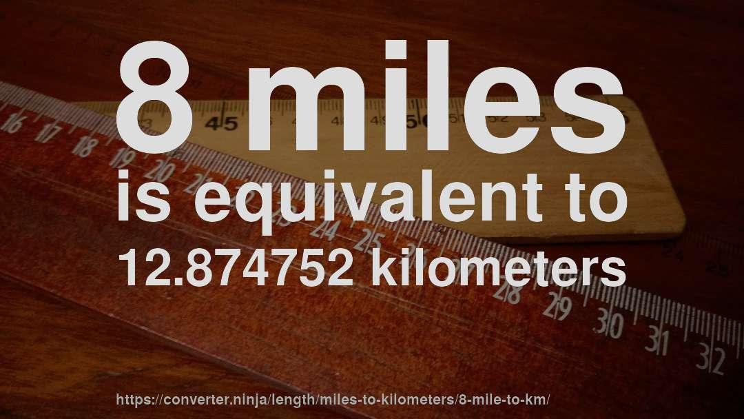 ぜいたく 8 Miles In Km - カゼザナモ